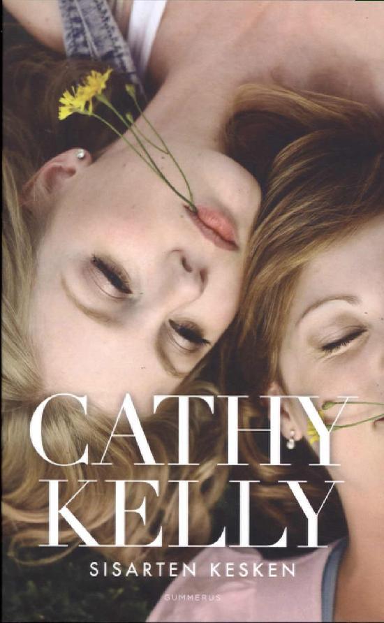 Kelly, Cathy: Sisarten Kesken