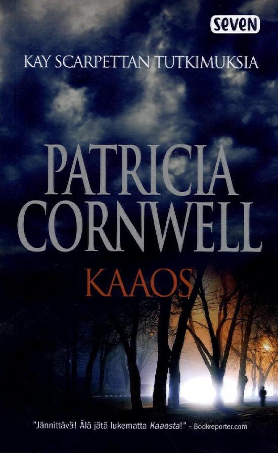 Cornwell, Patricia: Kaaos