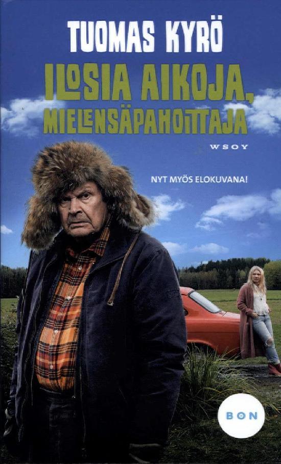 Kyrö, Tuomas: Ilosia aikoja, Mielensäpahoittaja (leffakansi)