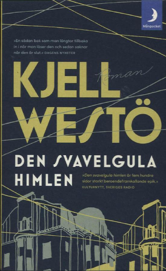 Westö, Kjell: Den svavelgula himlen