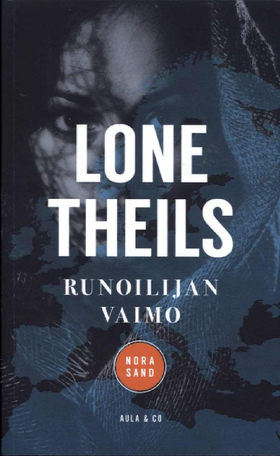 Theils, Lone: Runoilijan vaimo