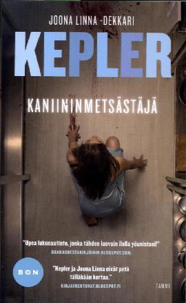 Kepler, Lars: Kaniininmetsästäjä