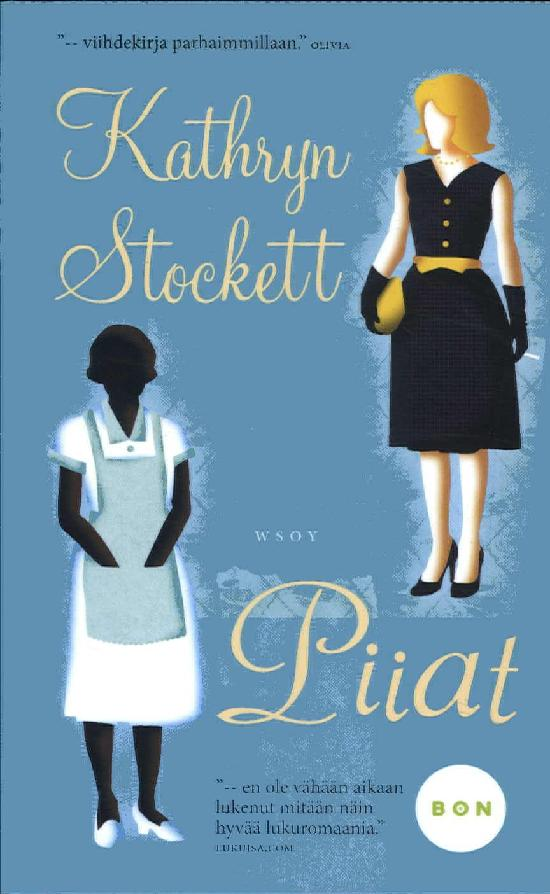 Stockett, Kathryn: Piiat