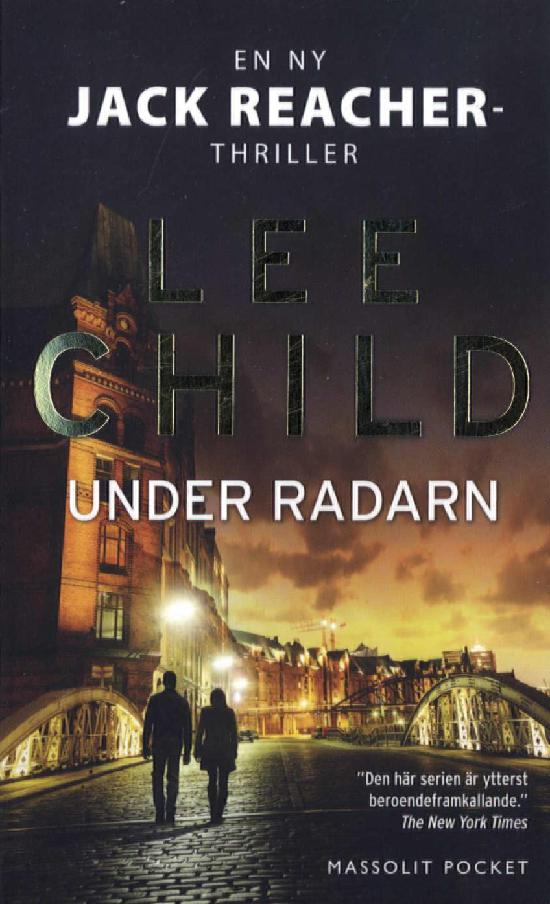 Child, Lee: Under radarn
