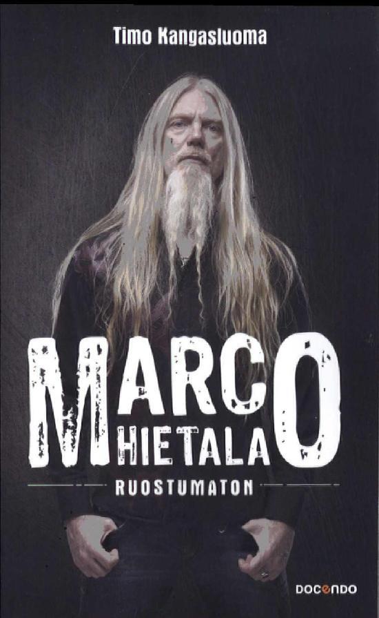 Kangasluoma, Timo: Marco Hietala - Ruostumaton