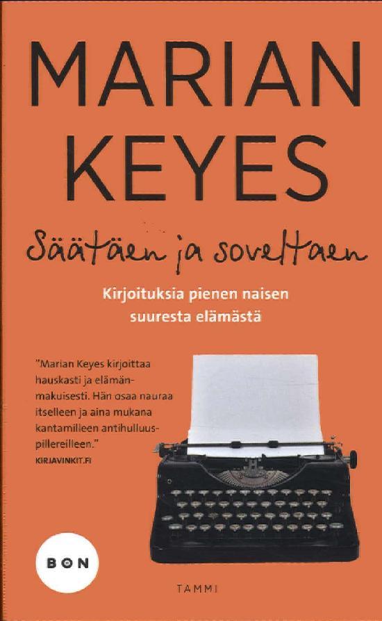 Keyes, Marian: Säätäen ja soveltaen