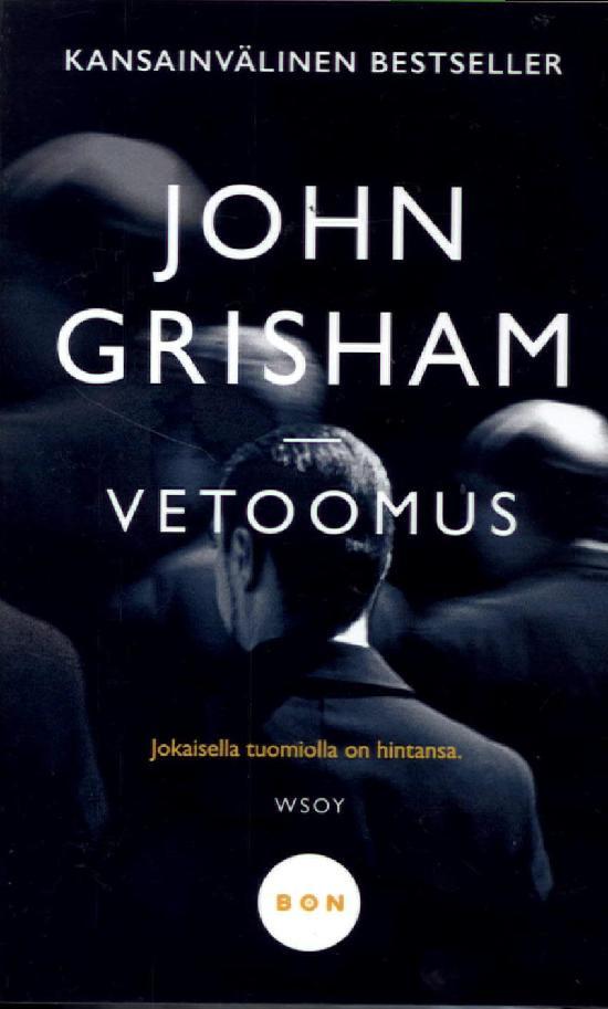 Grisham, John: Vetoomus