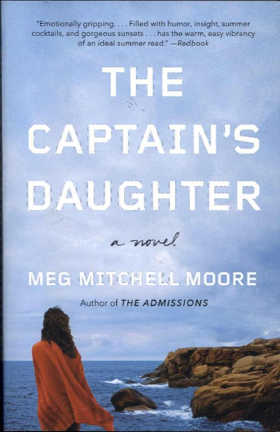 Moore, Meg Mitchell : The captains daughter