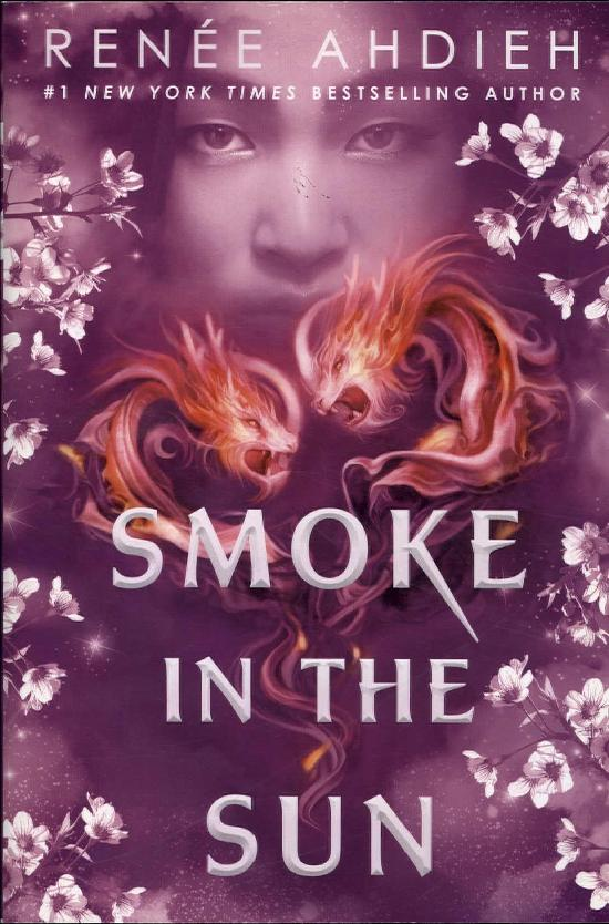 Ahdieh, Renee: Smoke in the sun