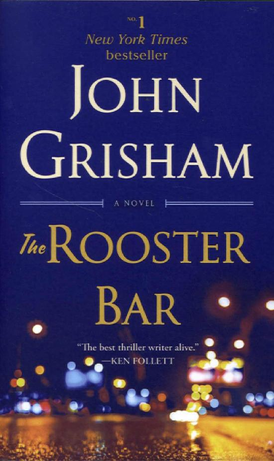 Grisham, John: The Rooster Bar