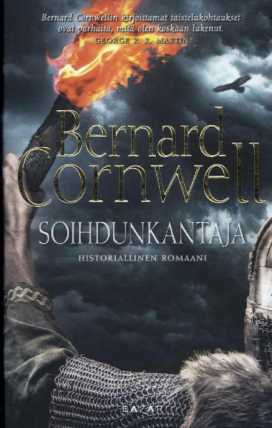 Cornwell,Bernard: Soihdunkantaja