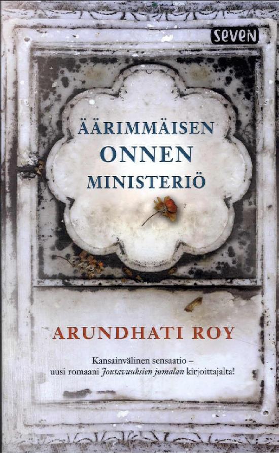 Roy, Arundhati: Äärimmäisen onnen ministeriö