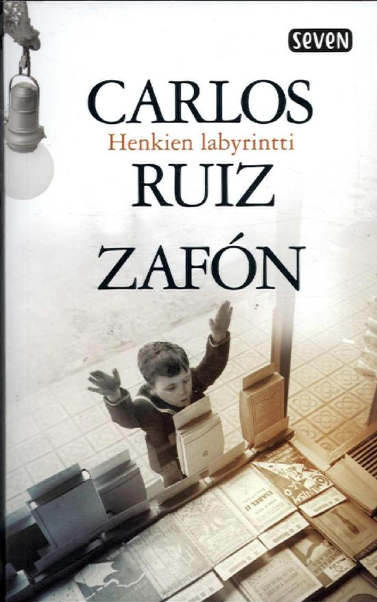 Zafón, Carlos Ruiz: Henkien labyrintti
