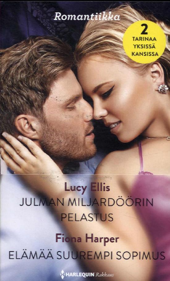 Harlequin Romantiikka Ellis, Lucy: Julman miljardöörin.../ Harper, Fiona: Elämää suurempi...