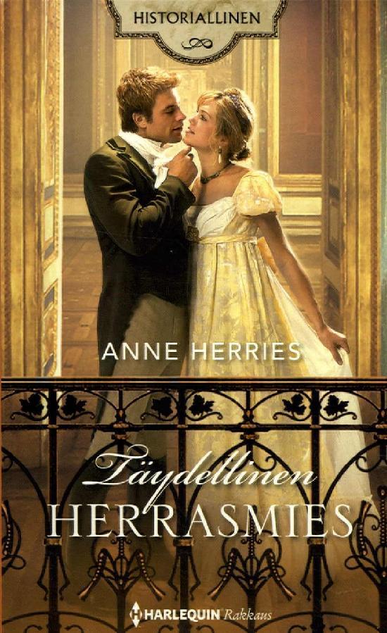 Harlequin Historiallinen Romaani Herries, Anne: Täydellinen herrasmies