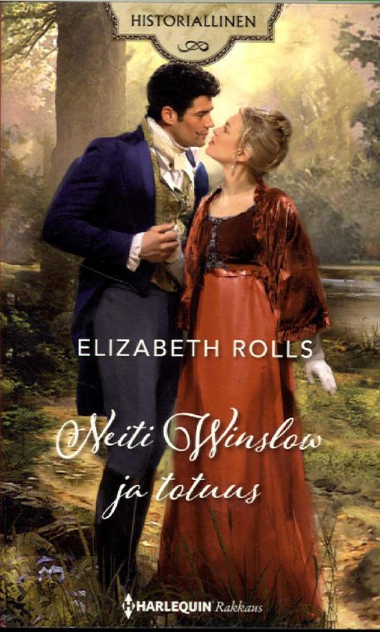 Harlequin Historiallinen Romaani Rolls, Elizabeth: Neiti Winslow ja totuus