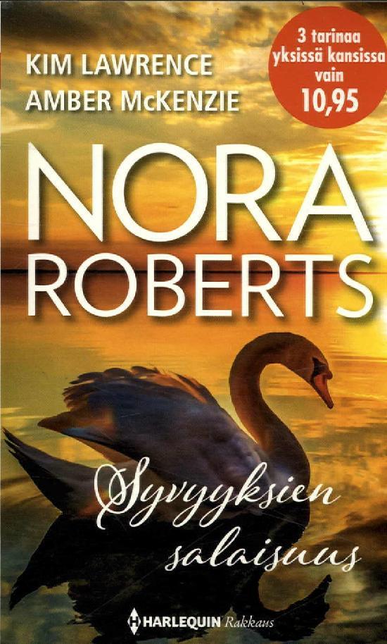 Harlequin Romantiikka Antologia Roberts, Nora: Syvyyksien salaisuus