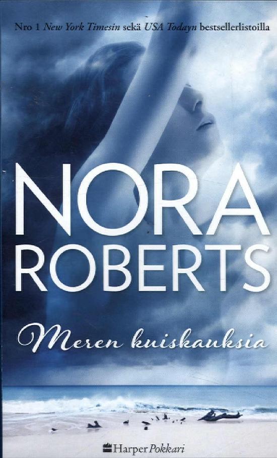 Harlequin Silk - Nora Roberts (suom.) Meren kuiskauksia