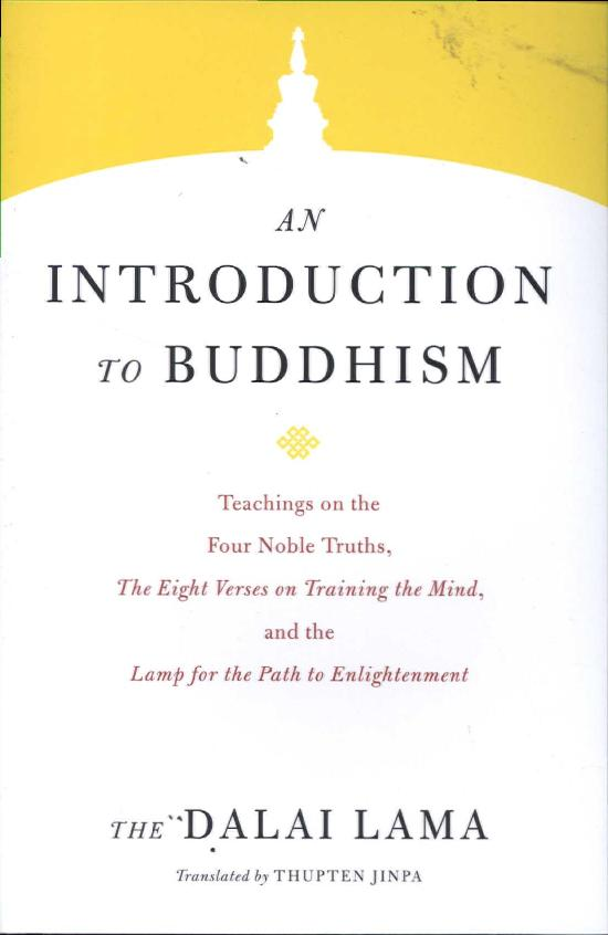 The Dalai Lama:  An Introduction to Buddhism