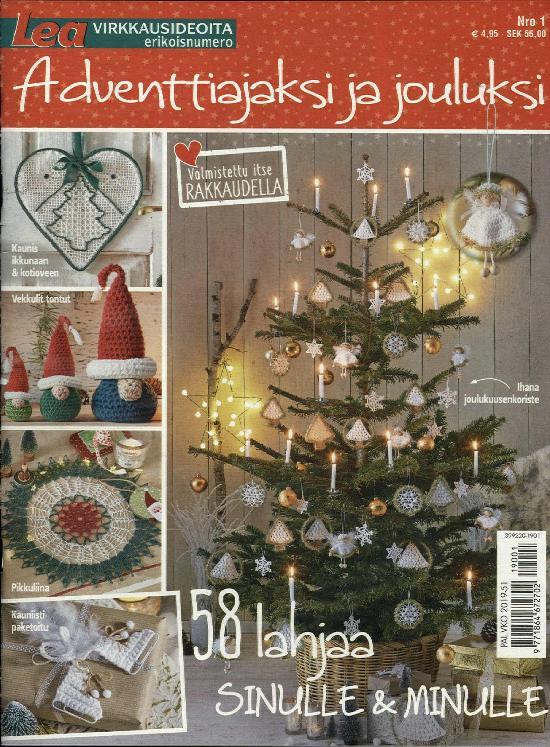 Lea Virkkausideoita Special Adventtiajaksi ja jouluksi Nro 1/2019