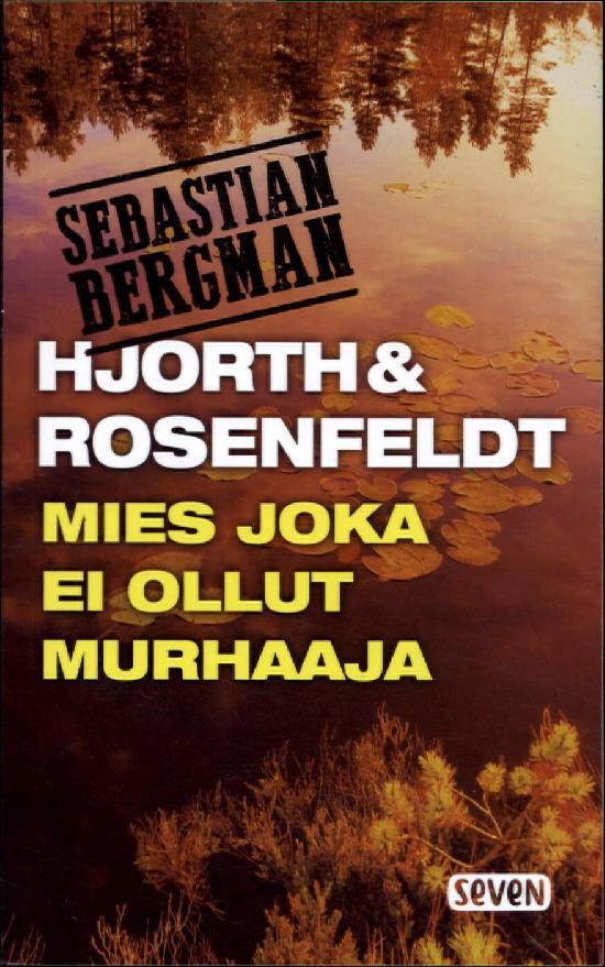 Hjort ja Rosenfeldt: Mies joka ei ollut murhaaja