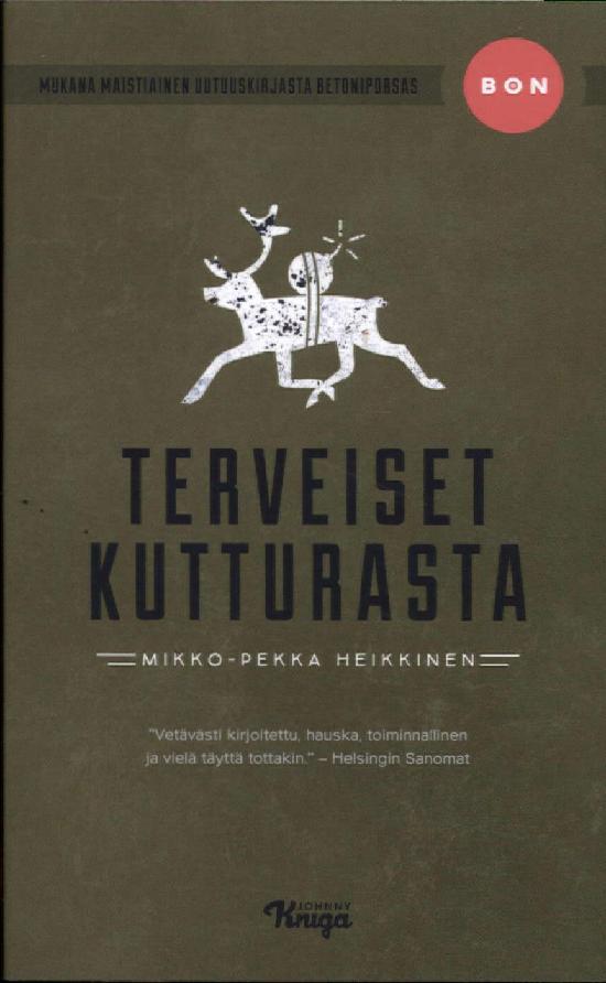 Heikkinen, Mikko-Pekka: Terveiset Kutturasta