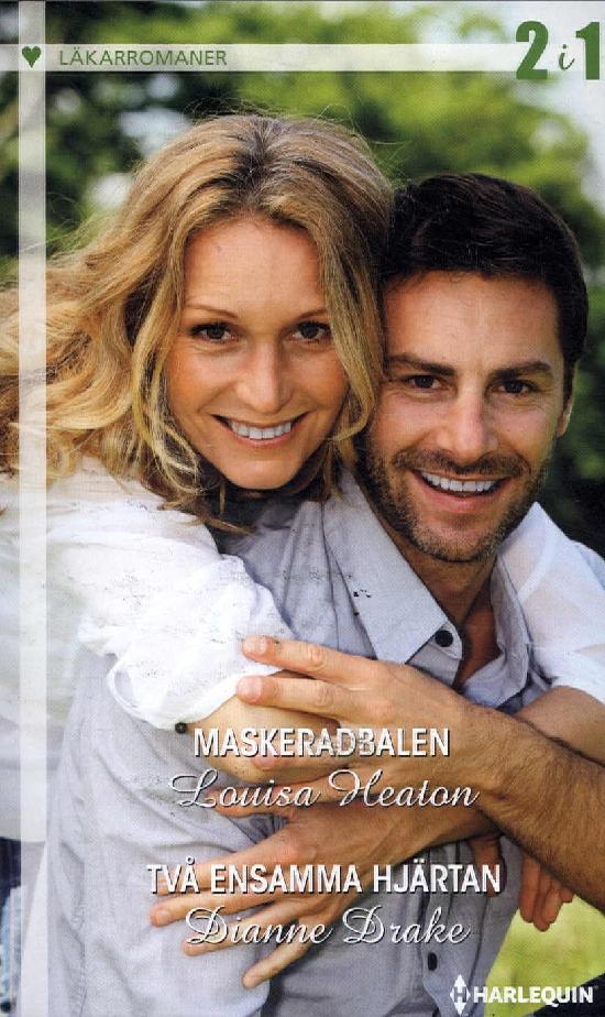 Harlequin Läkarroman Heaton, Louisa: Maskeradbalen / Drake, Dianne: Två ensamma hjärtan