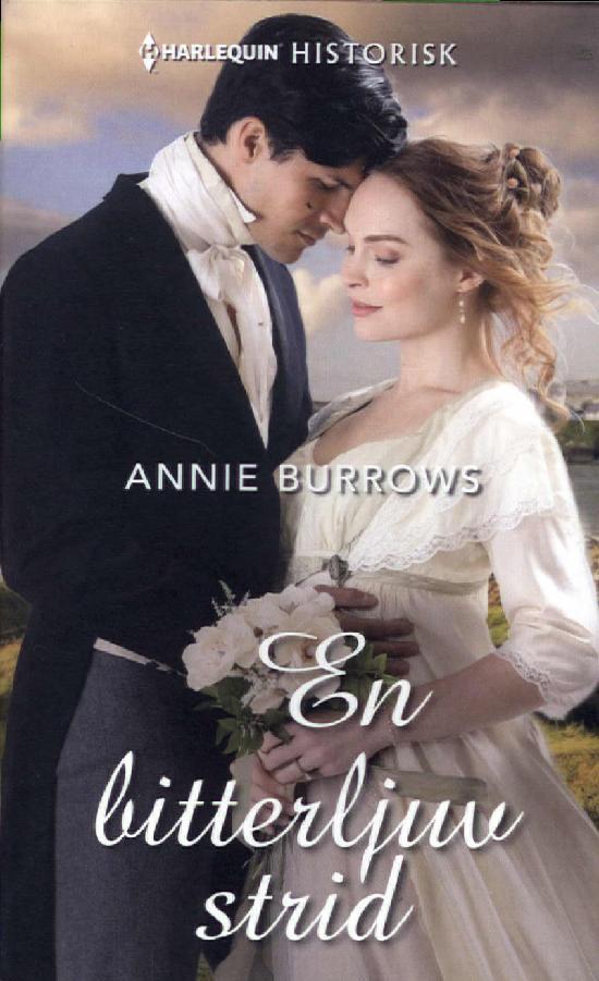 Harlequin Historisk Roman Burrows, Annie: En bitterljuv strid