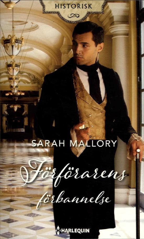 Harlequin Historisk Roman Mallory, Sarah: Förförarens förbannelse
