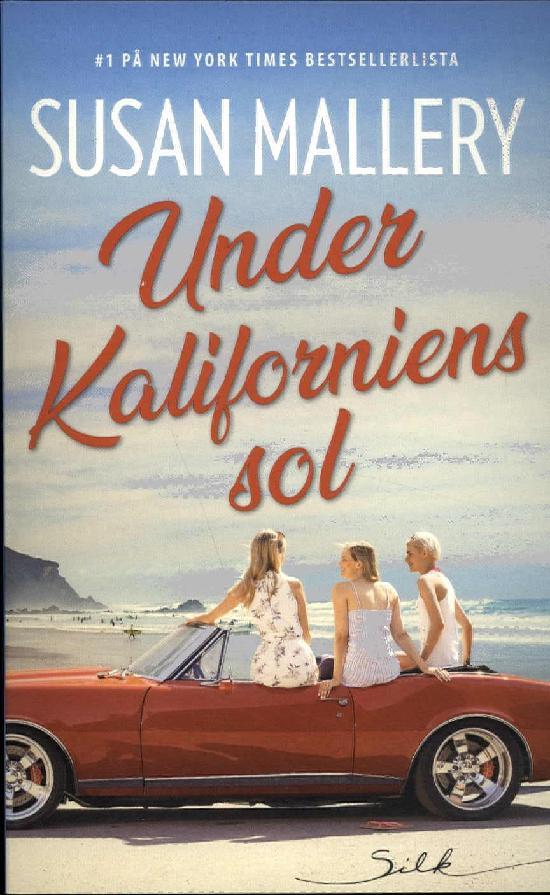 Harlequin Silk (Swe) Mallery, Susan: Under Kaliforniens sol