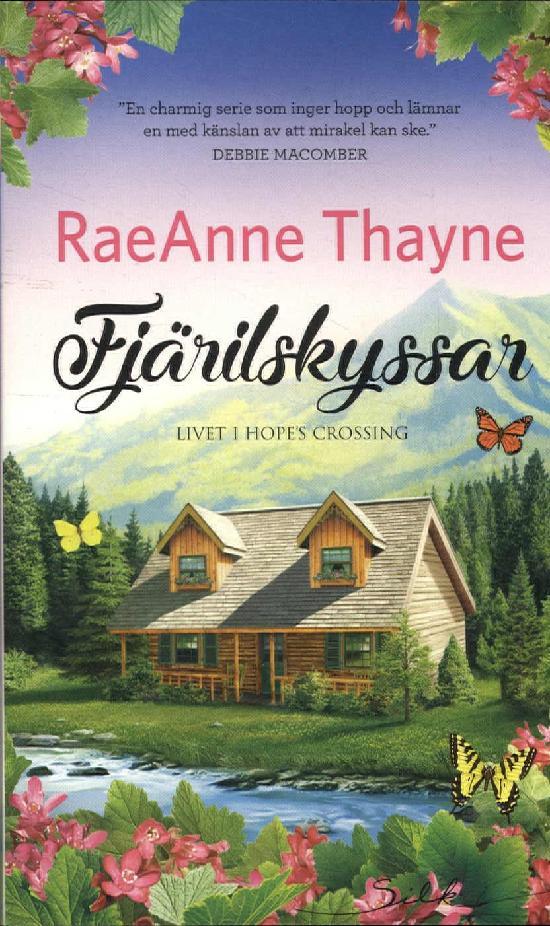 Harlequin Silk (Swe) Thayne, RaeAnne: Fjärilskyssar