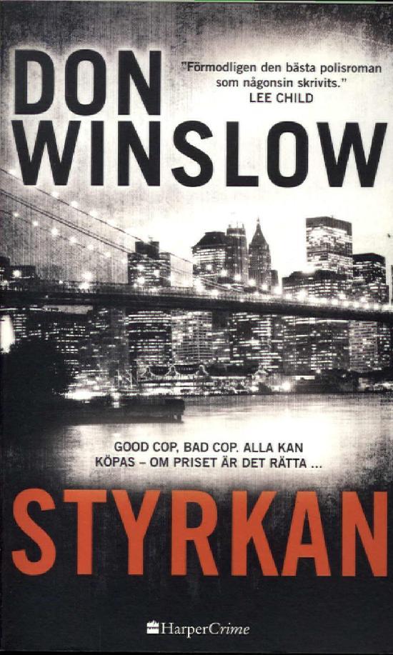 Harlequin Harper Crime (Swe) Winslow, Don: Styrkan