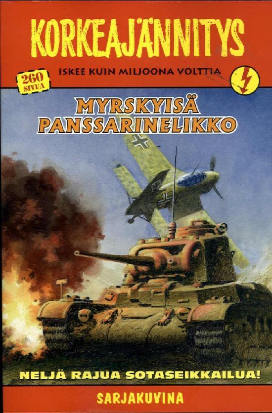 Korkeajännitys Myrskyisä panssarinelikko 04-2019