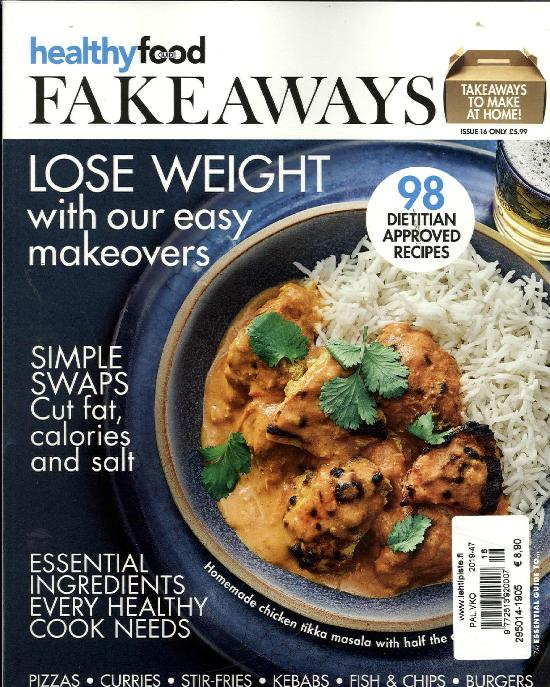 Essential Guide To Issue 16 2019 Healthy food guide FAKE AWAYS