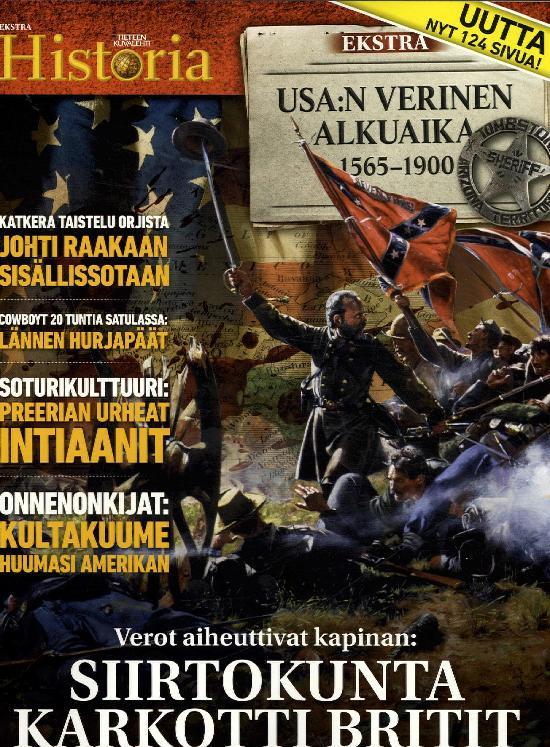 Tieteen Kuvalehti Historia Extra Usa:n verinen alkuaika 1565-1900 4/2019