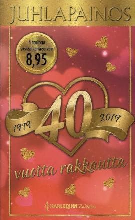 Harlequin Juhlapainos 40 vuotta rakkautta 1979 - 2019