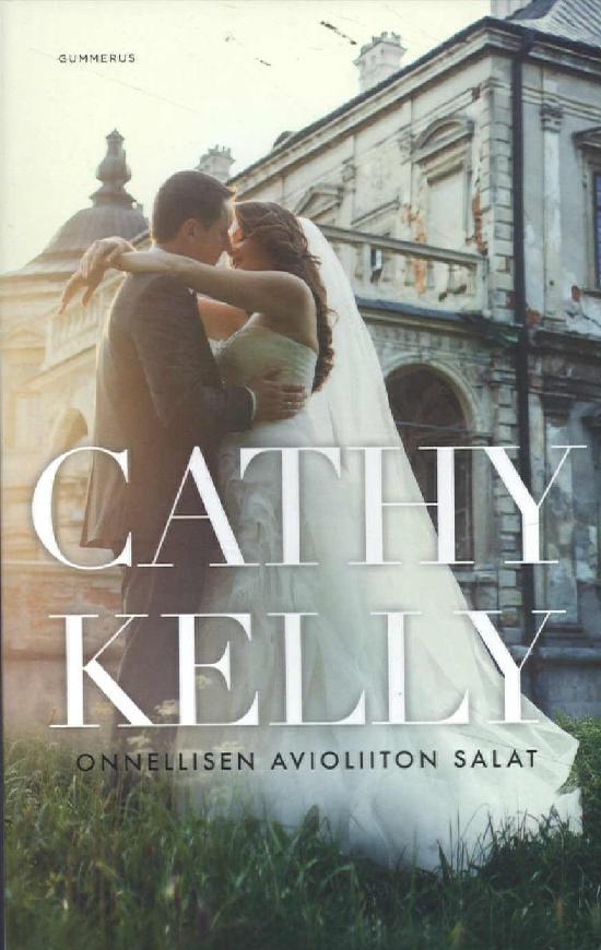Kelly Cathy: Onnellisen avioliiton salat