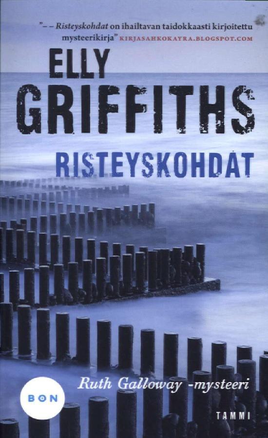 Griffiths, Elly: Risteyskohdat