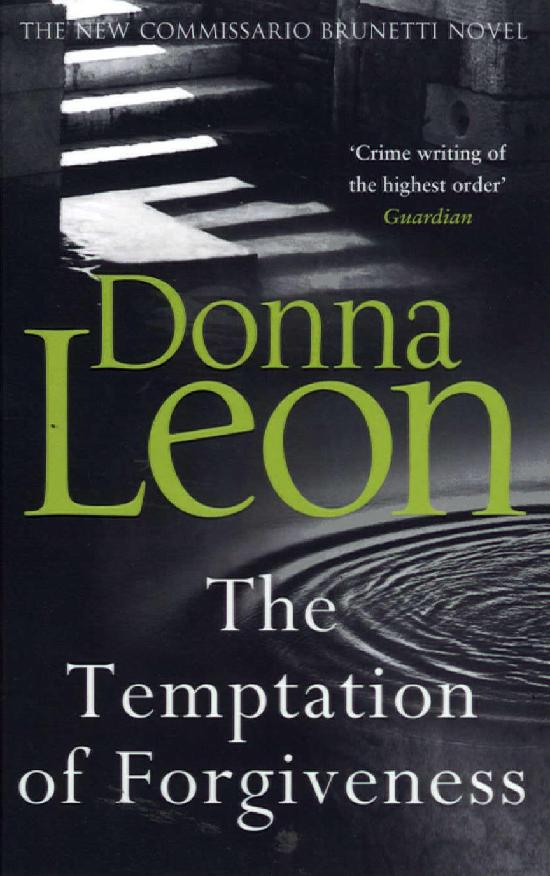 Leon, Donna: The Temptation of Forgiveness