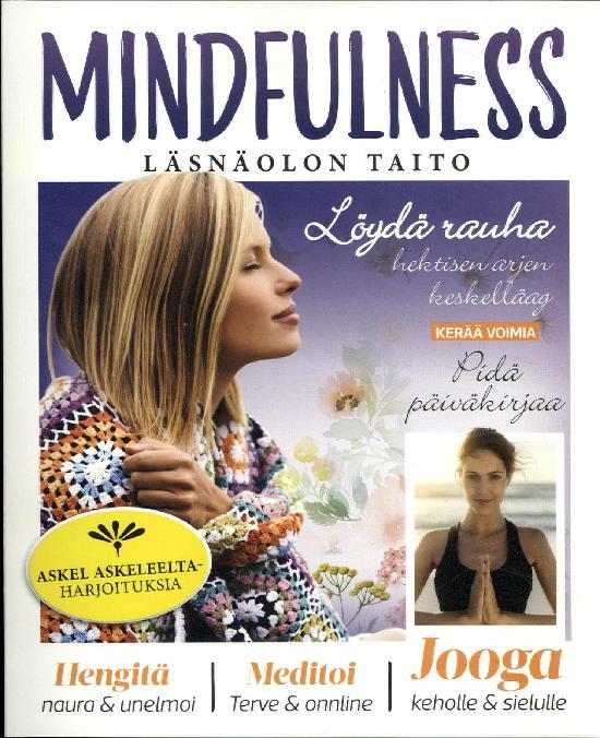 Treeniä Kaikille Mindfulness läsnäolon taito