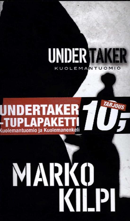 Kilpi, Marko: Undertaker Kuolemantuomio & Kuolemanenkeli (Tuplapaketti)