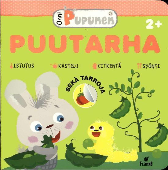 Onni Pupunen Puuhakirja PUUTARHA 3/2019