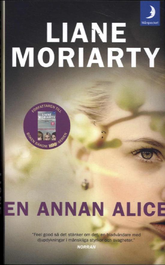 Moriarty, Liane: En annan Alice