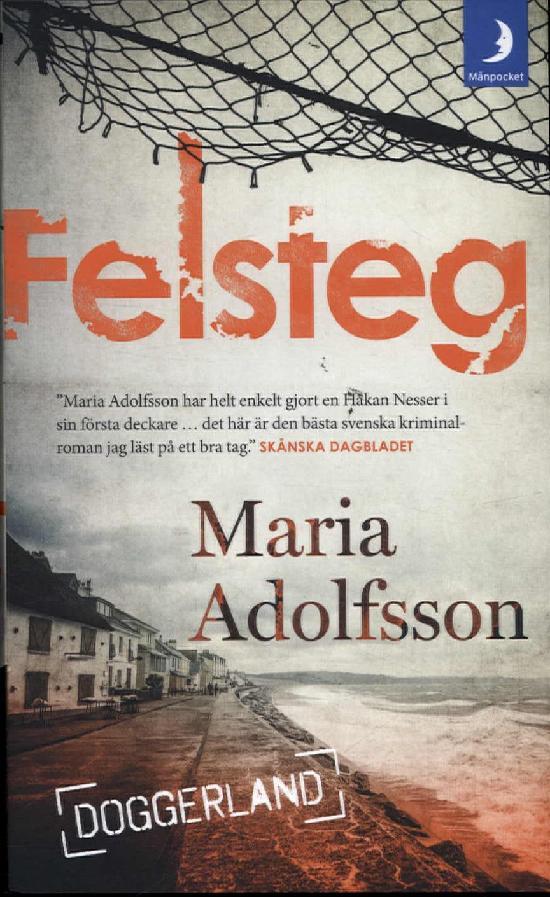 Adolfsson, Maria: Felsteg