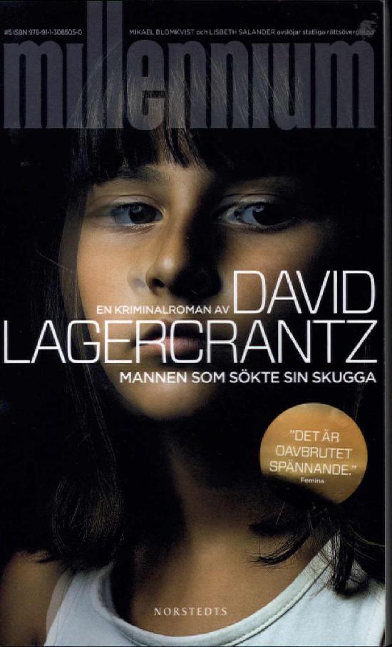 Lagercrantz, David: Mannen som sökte sin skugga