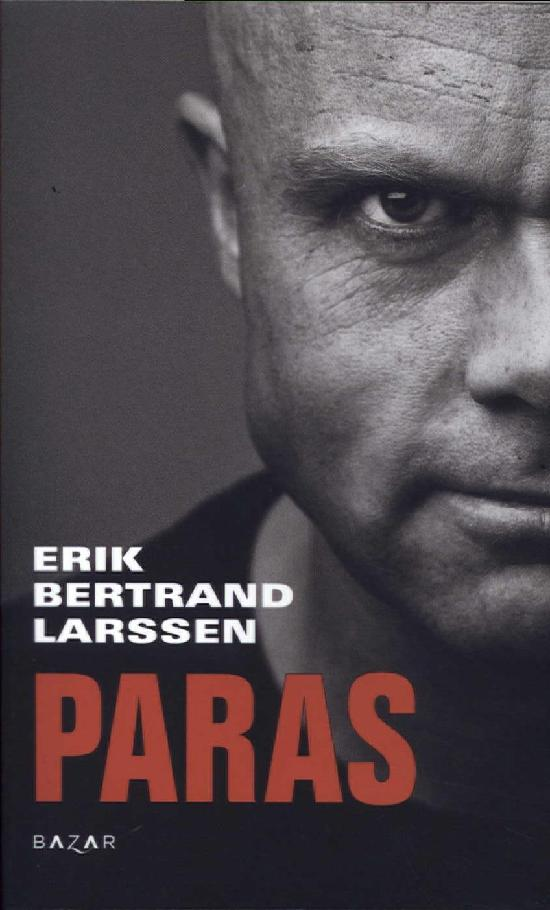 Bertrand Larssen, Erik: Paras