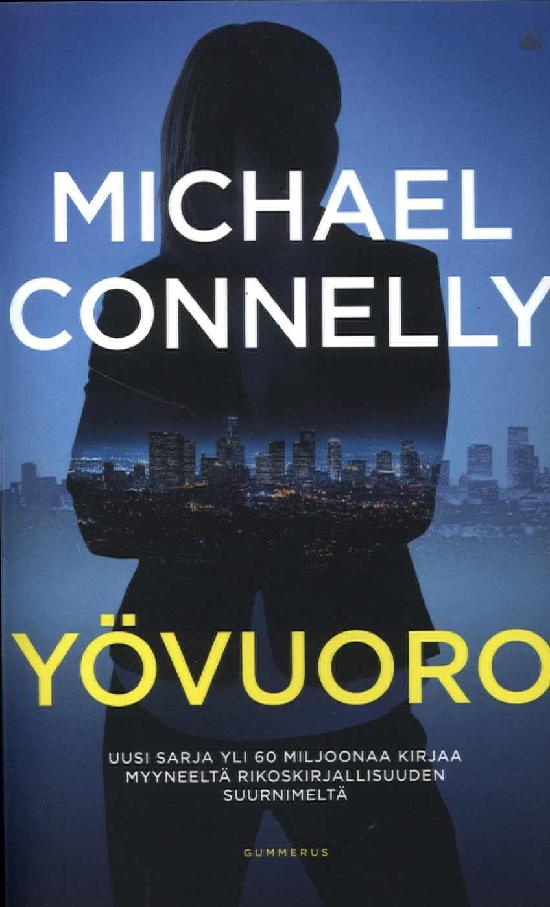 Connelly, Michael: Yövuoro