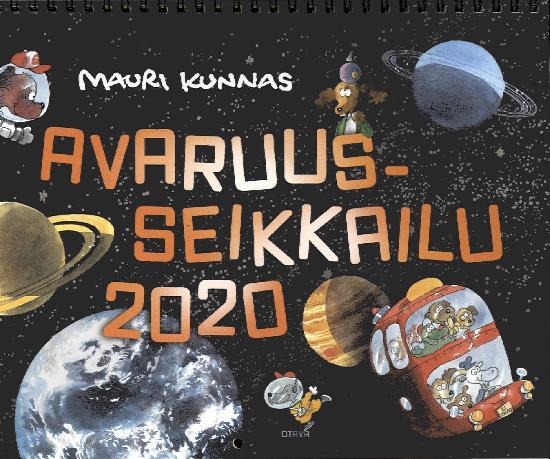 Mauri Kunnaksen Seinäkalenteri 2020 Avaruusseikkailu