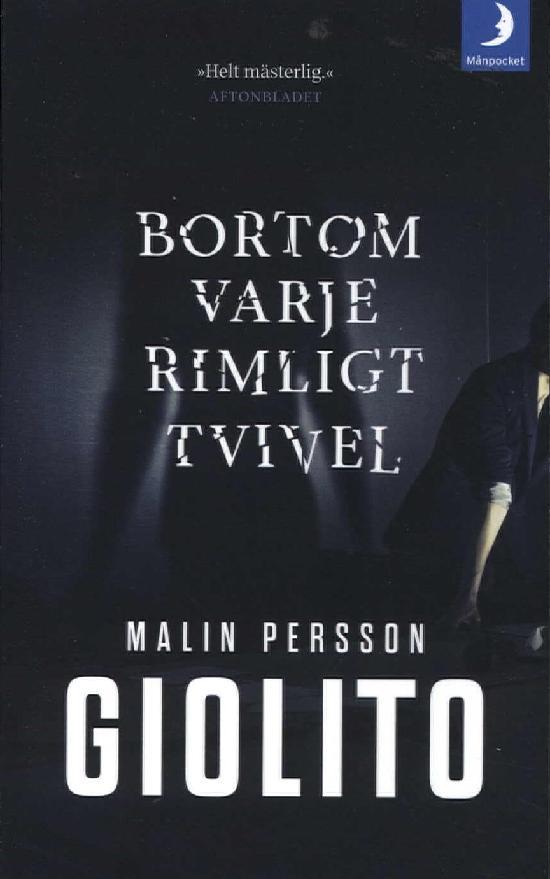 Persson Giolito, Malin: Bortom varje rimligt tvivel