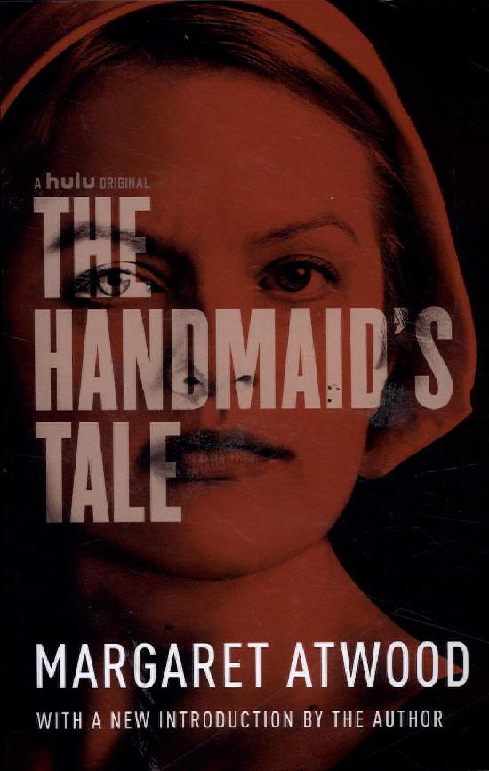 Atwood, Margaret: The Handmaid's Tale (Film Tie-in)